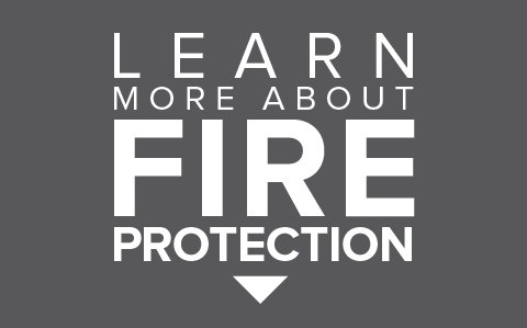 Learn More About Fire Protection