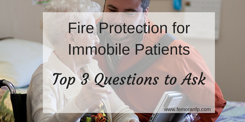 fire protection for immobile patients