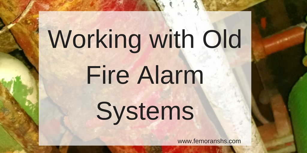 working with old fire alarms