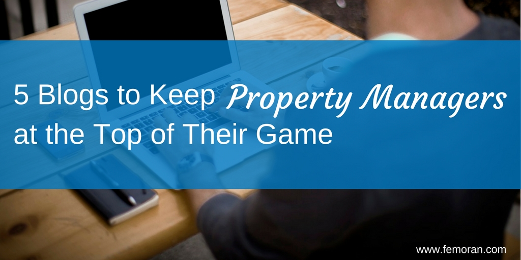 5 Blogs to Keep Property Managers at the Top of Their Game