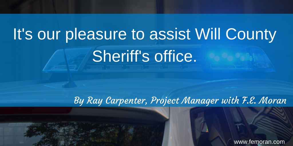It's our pleasure to assist Will County Sheriff's office..jpg