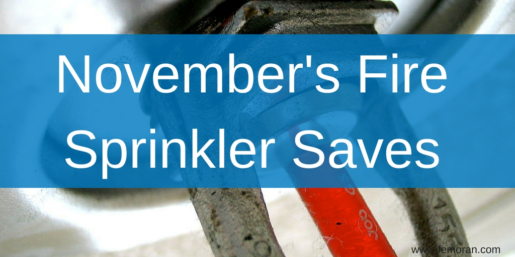 November's Fire Sprinkler Saves.jpg