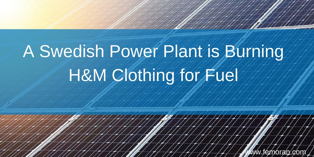 A Swedish Power Plant is Burning H&M Clothing for Fuel.jpg
