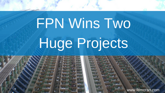 FPN Wins Two Huge Projects.png