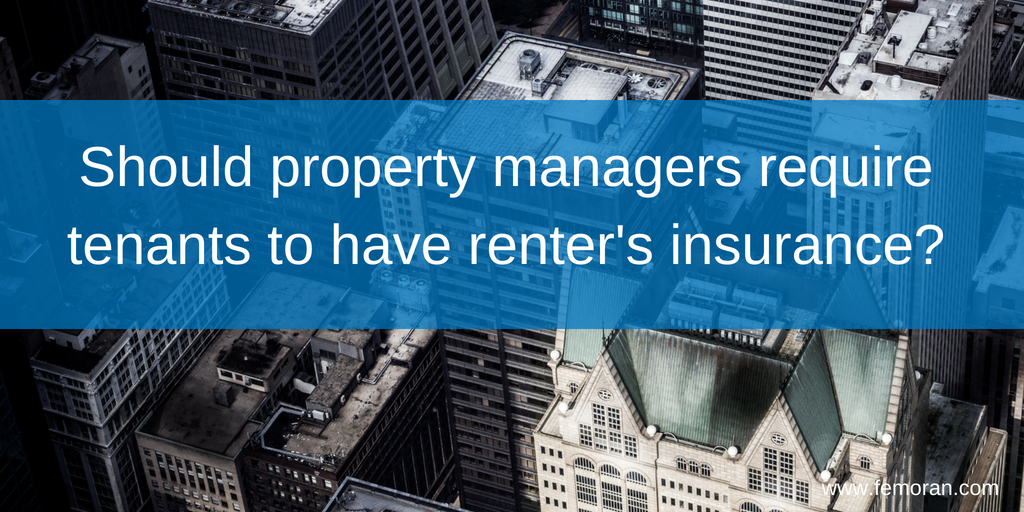 Should property managers require tenants to have renter's insurance_.jpg