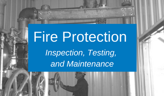 Fire Protection inspection, testing, maintenance.png