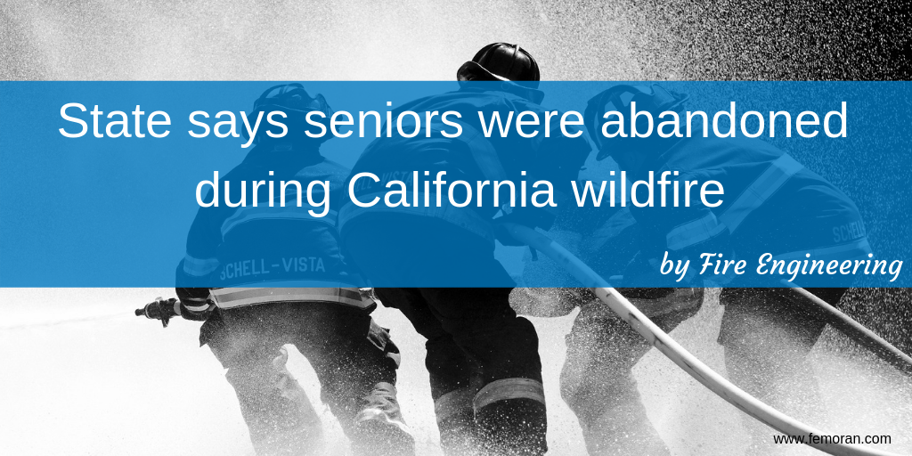 State says seniors were abandoned during California wildfire.png