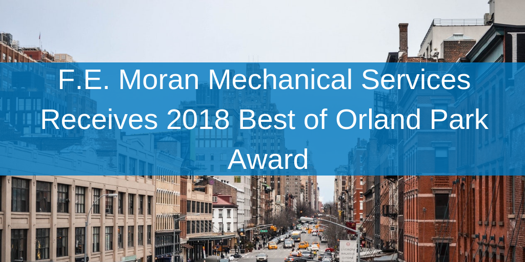 F.E. Moran Mechanical Services Receives 2018 Best of Orland Park Award.png