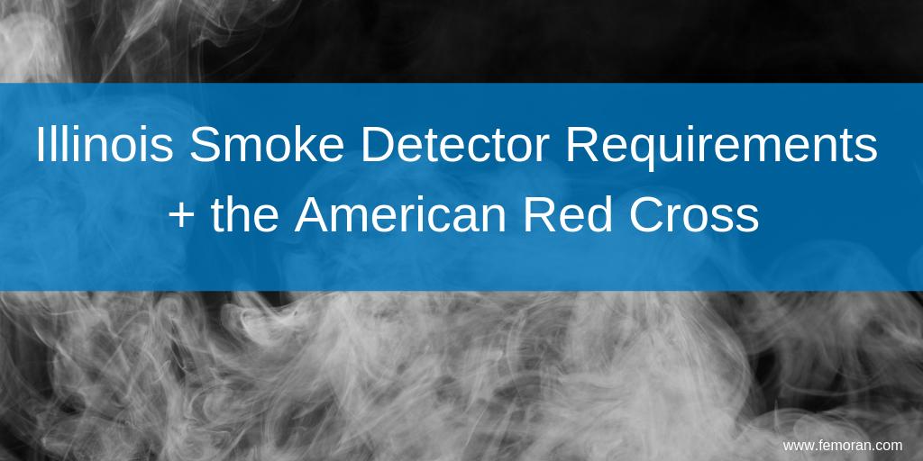 Illinois Smoke Detector Requirements F E Moran