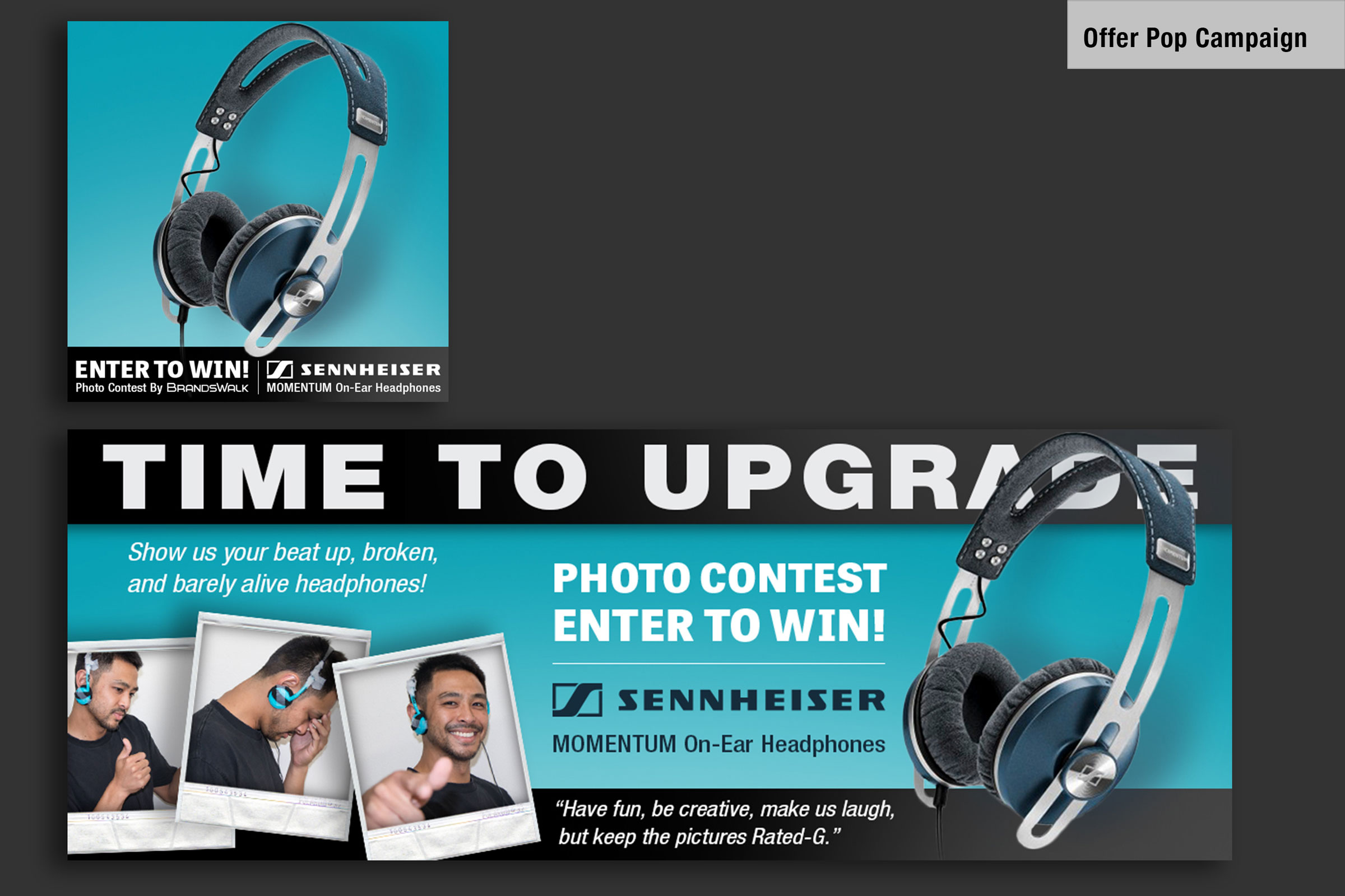 Project   Social Media Marketing   Media Assets   Offer Pop Contest designed for customer aquisition