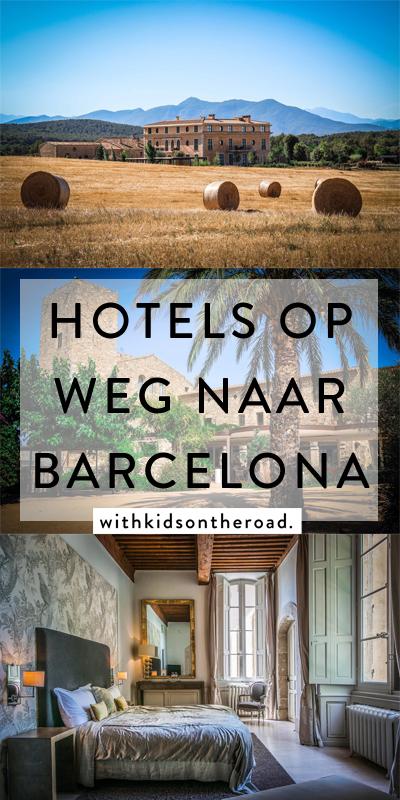 Hotels op weg naar Barcelona - Reizen met kinderen