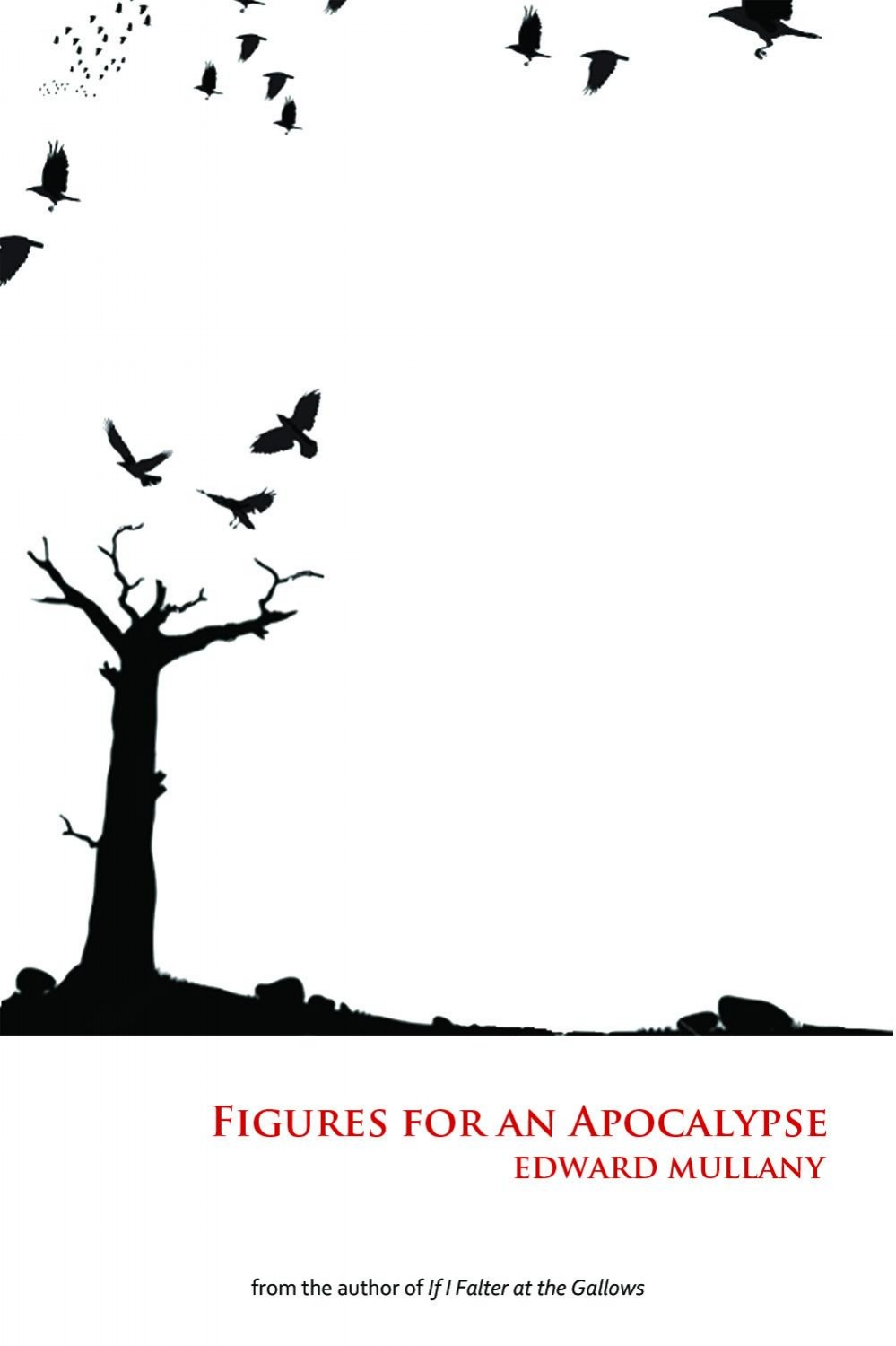 Figures for an Apocalypse  (poetry & fiction)