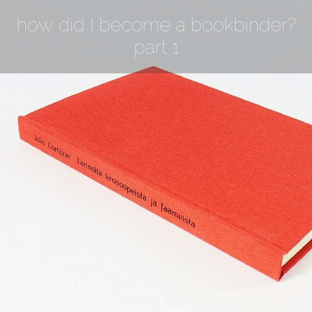 How did I become a bookbinder? - part 1 - by Kaija Rantakari / paperiaarre.com