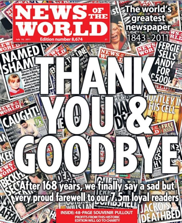 Closure: The final edition of the  News of the World  as it succumbed to the hacking scandal in 2011 after 168 years in print