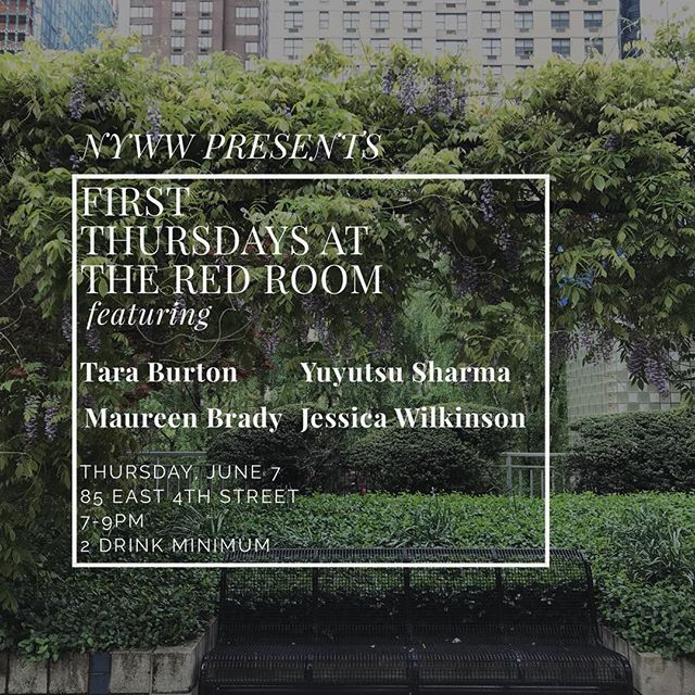 Our next First Thursday event at @kgbbarredroom features Tara Burton, Maureen Brady, Yuyutsu Sharma, and Jessica Wilkinson! We'll see you for drinks and great writing June 7th.
