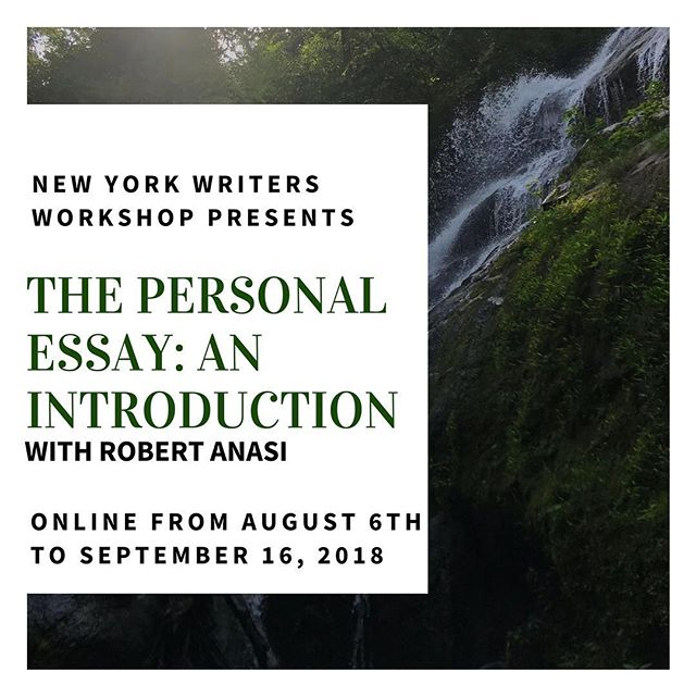 This August, join us and acclaimed author Robert Anasi to develop your skill in the only recession-proof genre: the personal essay. Online modules launch each Monday at 6PM beginning August 6th.  Link for registration is: brownpapertickets.com/event/3467097 (also on our website).