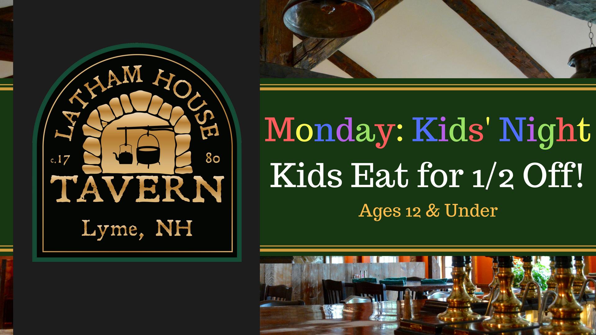 Monday: Kids' Night - Latham House Tavern
