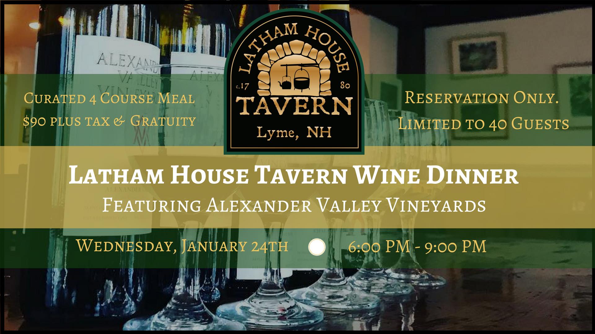 Latham House Tavern Wine Dinner featuring Alexander Valley Vineyards