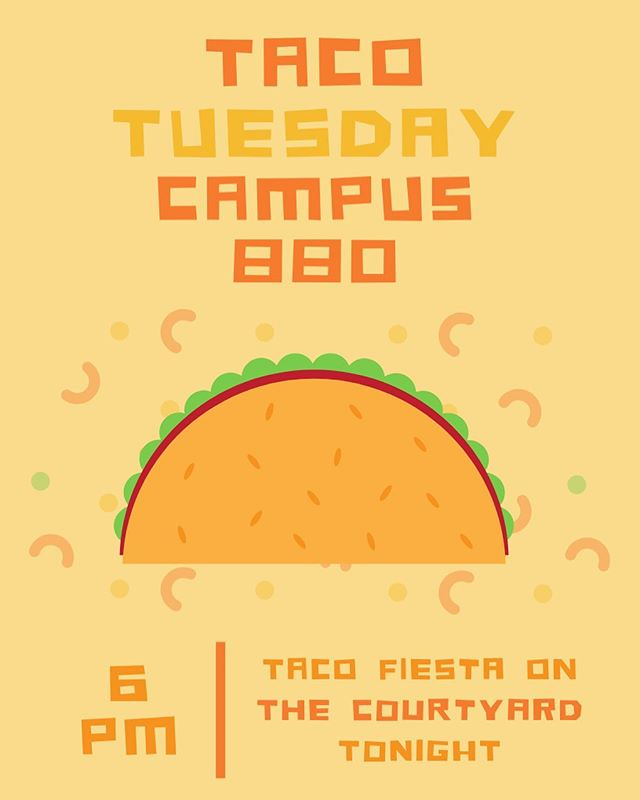 See you tonight at 6 pm! Back to the courtyard for Taco Tuesday we go