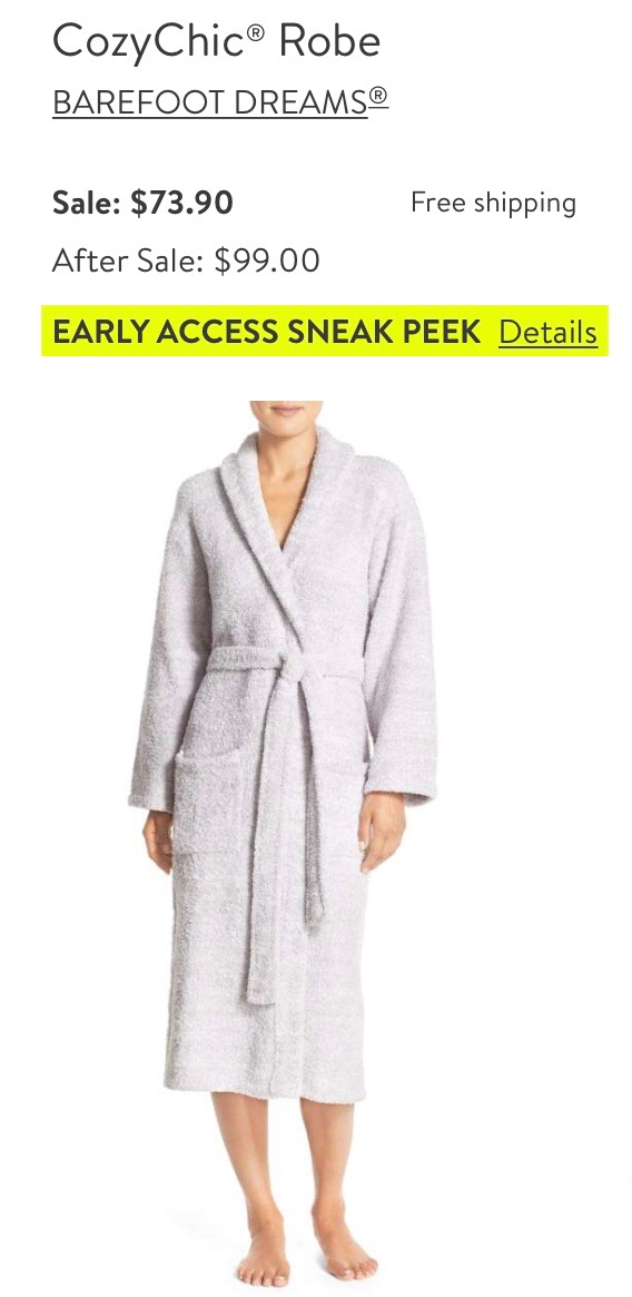 *Barefoot Dreams Robe-    I had never heard of this brand until this sale- Everyone is obsessed with how soft these are. Might have to give it a try one day.