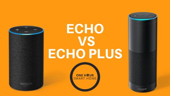 Echo vs Echo Plus