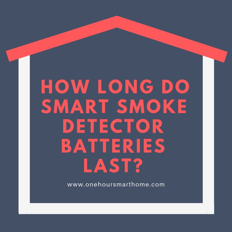 Nest Protect Smart Smoke detector Batteries? Which Ones Should you use?