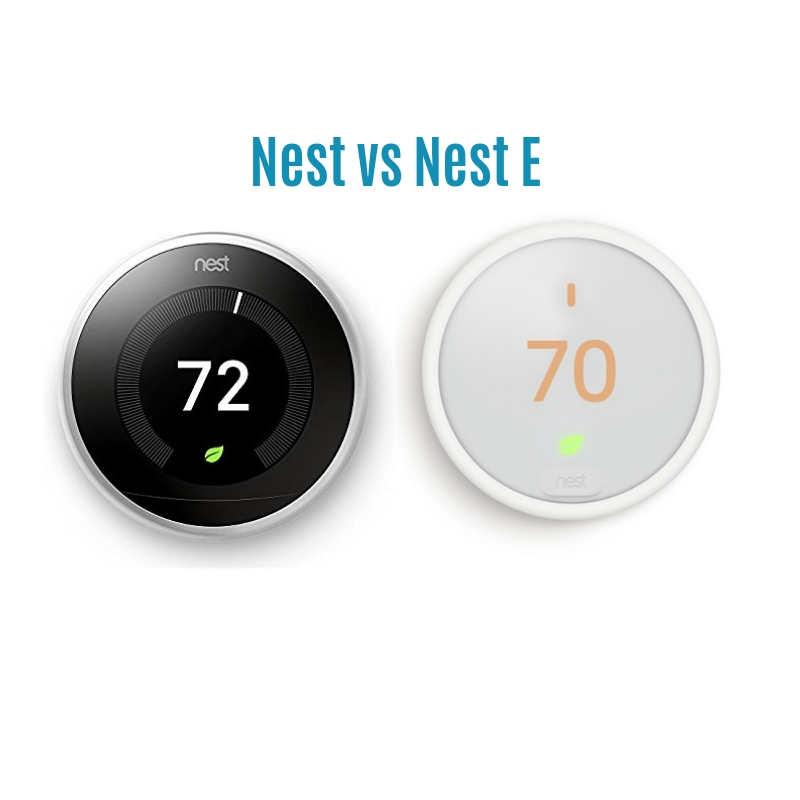 Nest  Vs Nest E: Which Smart Thermostat Is Better