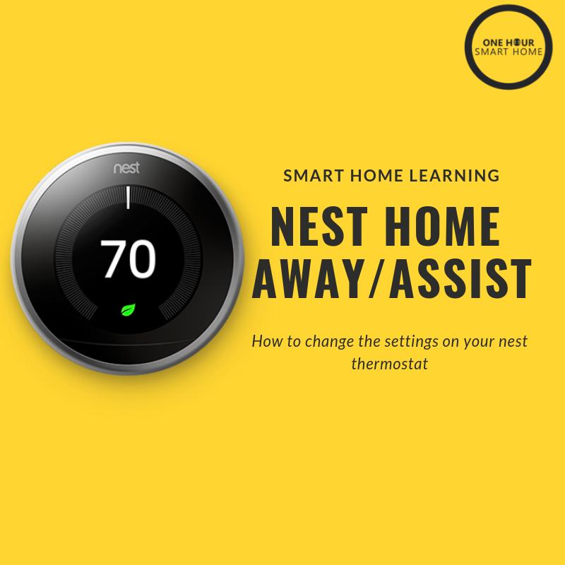 Nest Home Away Assist