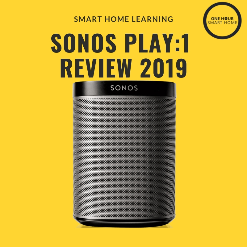 Sonos Play 1 Review 2019