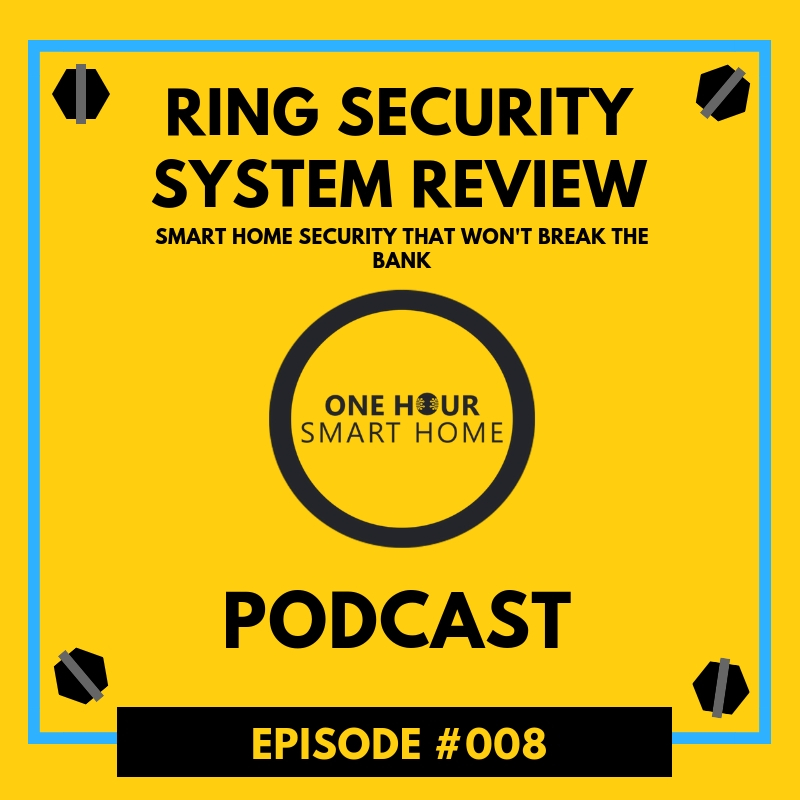 Ring Security System Review Podcast