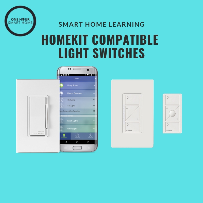 Homekit Compatible Light Switches