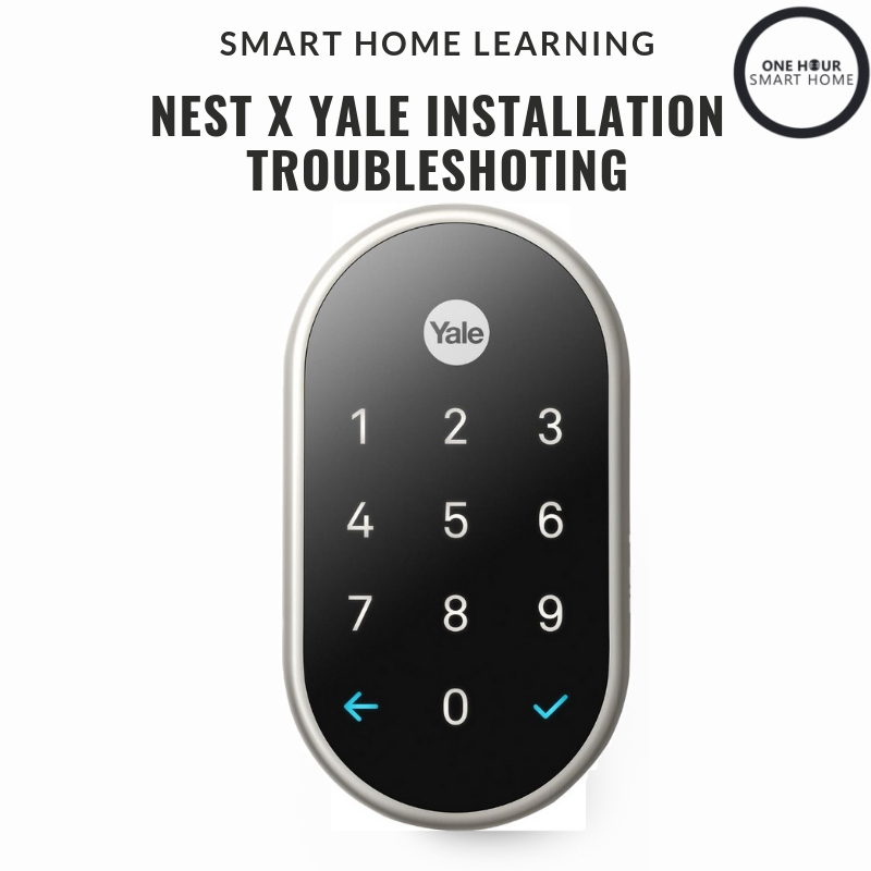 Nest X Yale  Lock Wont Fit? We Nest smart lock installation and troubleshooting and how to fix or install your Nest smart lock.