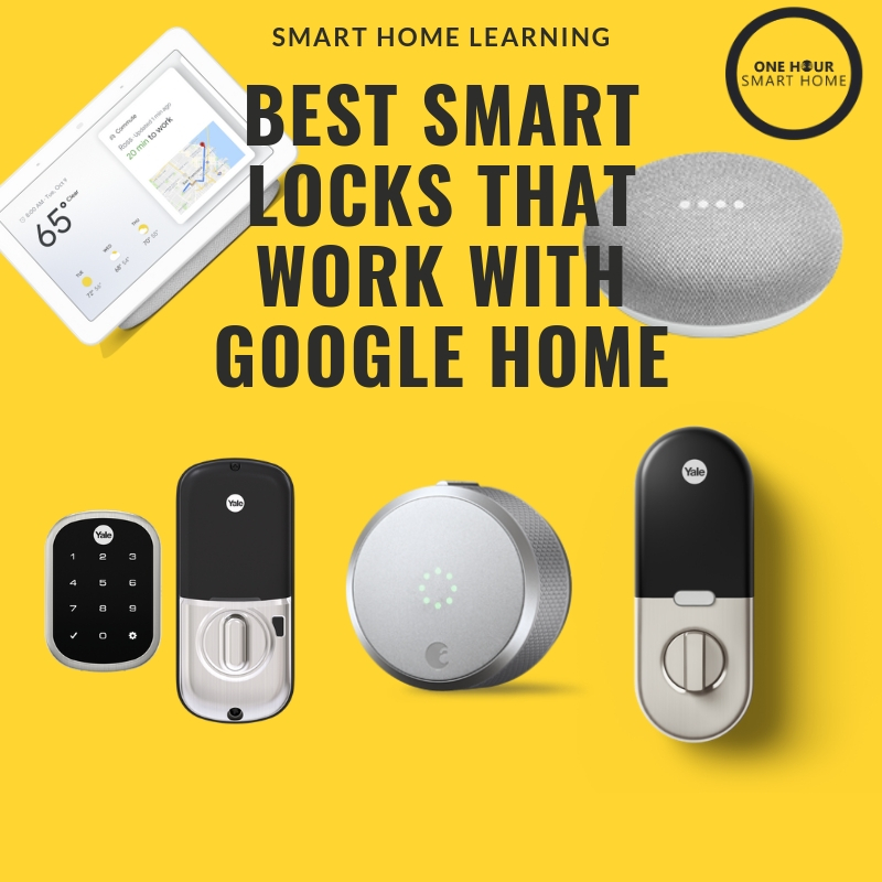 Best Google Home Smart Locks