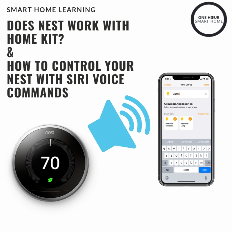 Does Nest Work With HomeKit? — OneHourSmartHome com