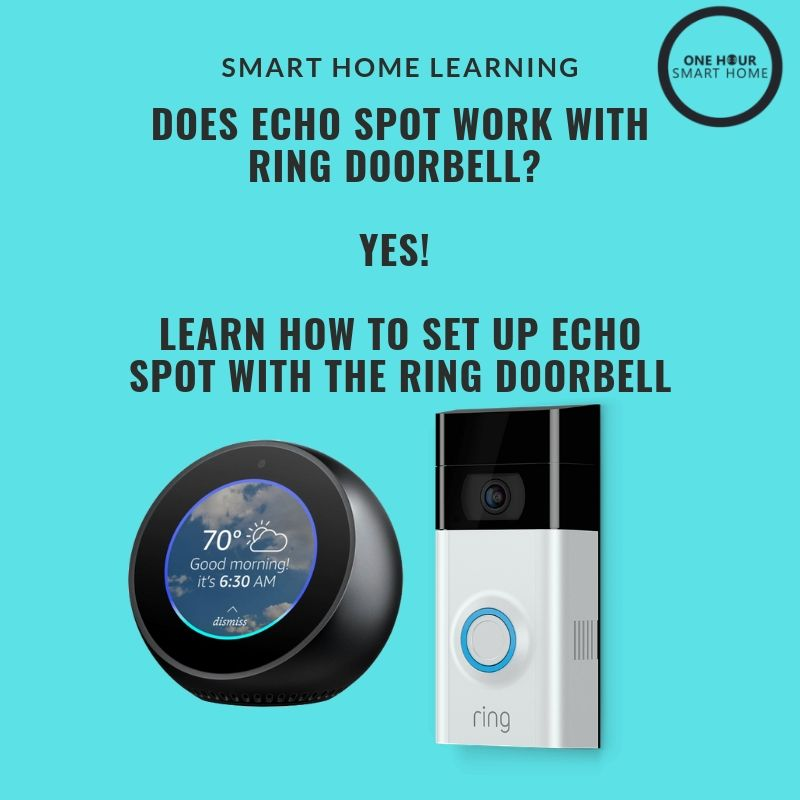 Does Echo Spot work with the Ring Doorbell?