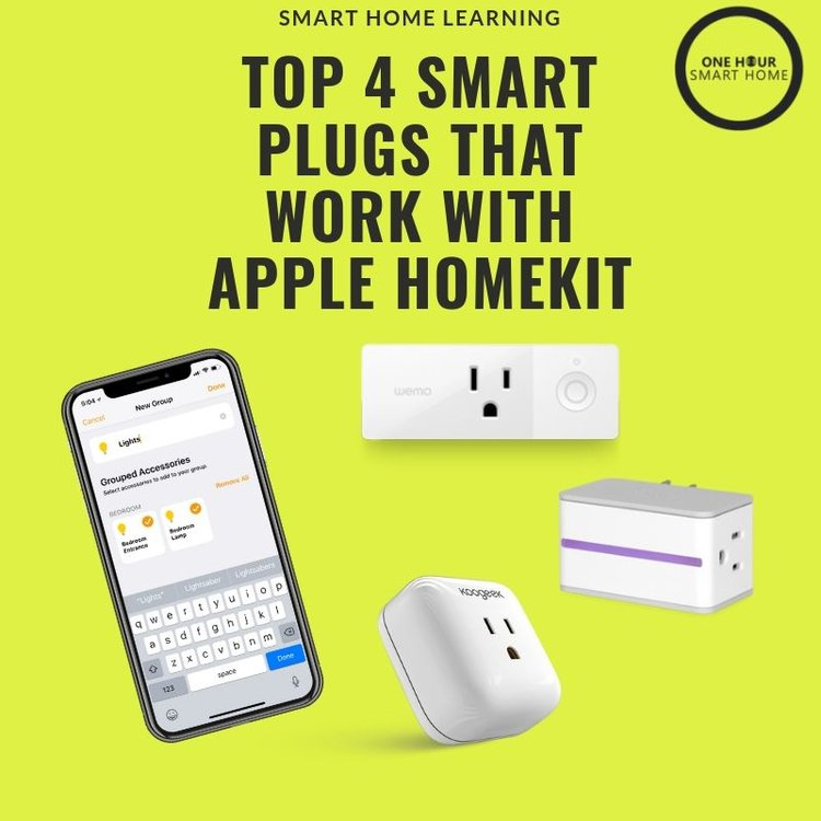 Best Smart Plugs That Work With HomeKit — OneHourSmartHome com