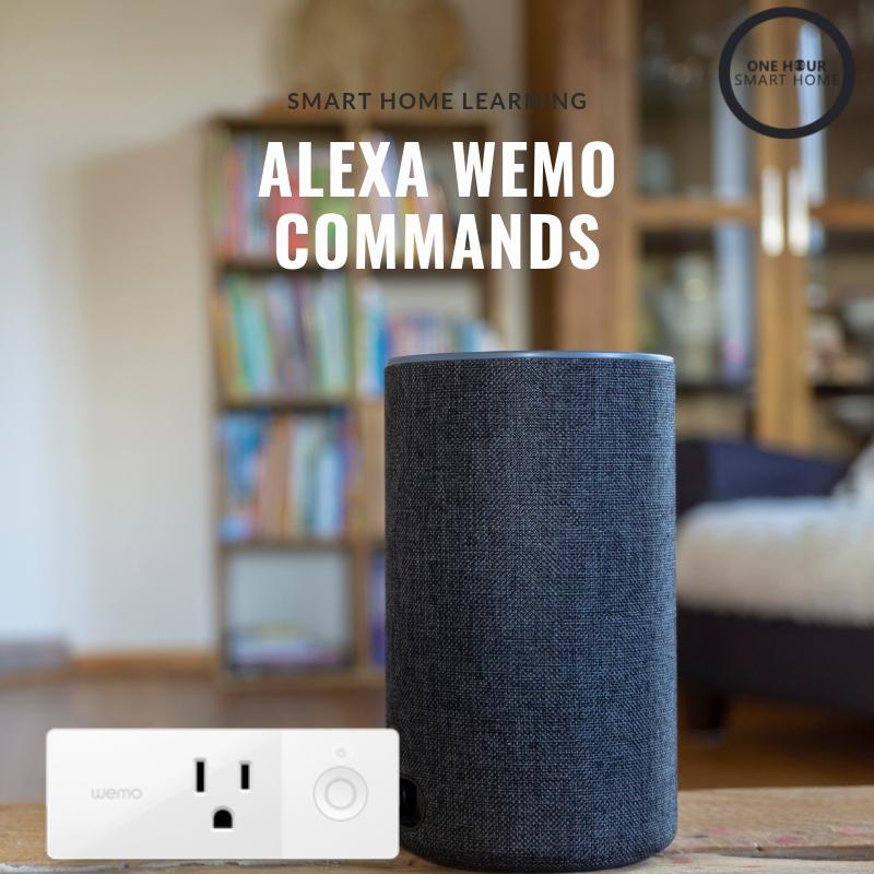 Alexa  Wemo Commands