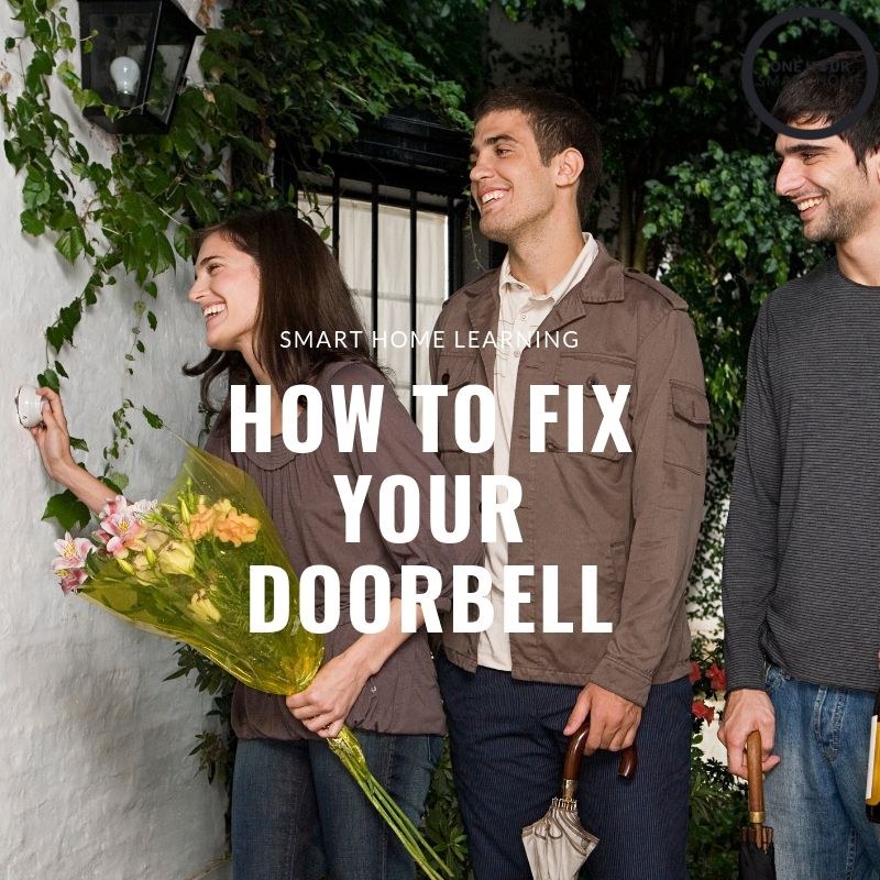 Learn How To Fix Your Doorbell With Our Doorbell Troubleshooting Guide