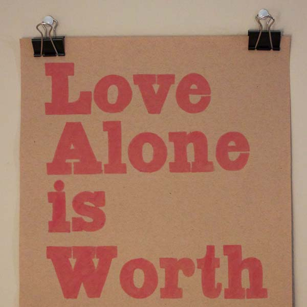 Love Alone is Worth the Fight