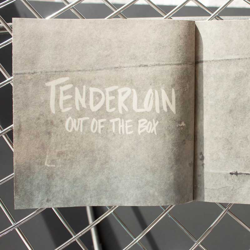 Tenderloin: Out of the Box