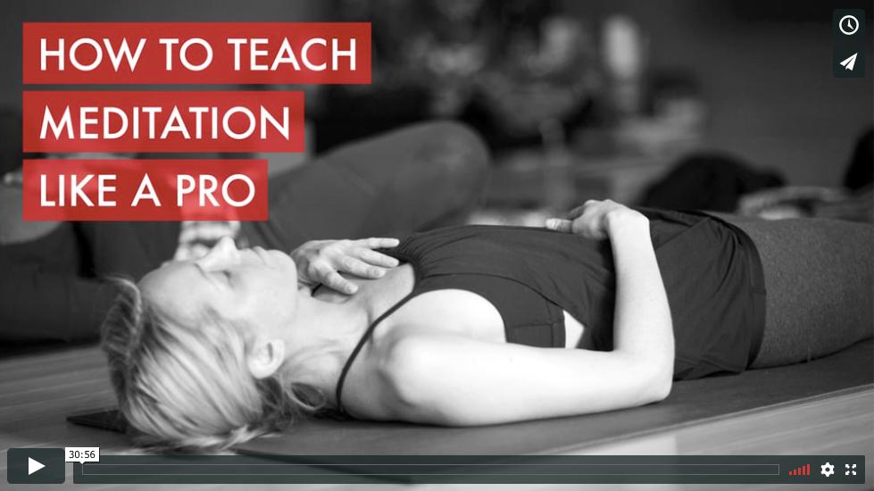 How to Teach Meditation Like a Pro
