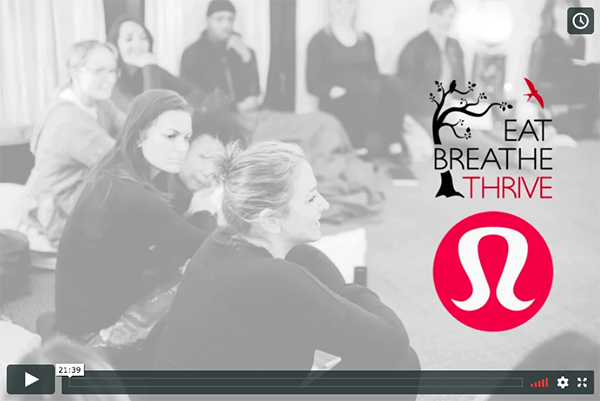 Hear Chelsea recall the story of how Eat Breathe Thrive became involved with lululemon.  Discover how Eat Breathe Thrive came to be a national partner of lululemon's social giving program,   Here To Be  , and learn what this means for you and your programs.