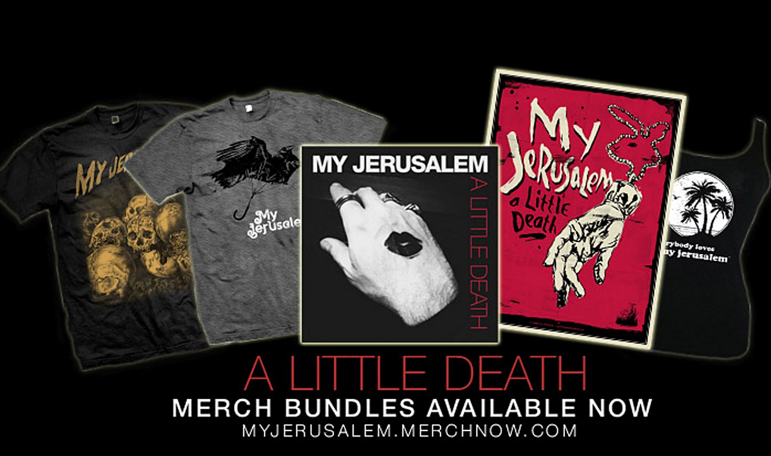 """Selection of merchandise created for  My Jerusalem's  latest release """"A Little Death"""""""