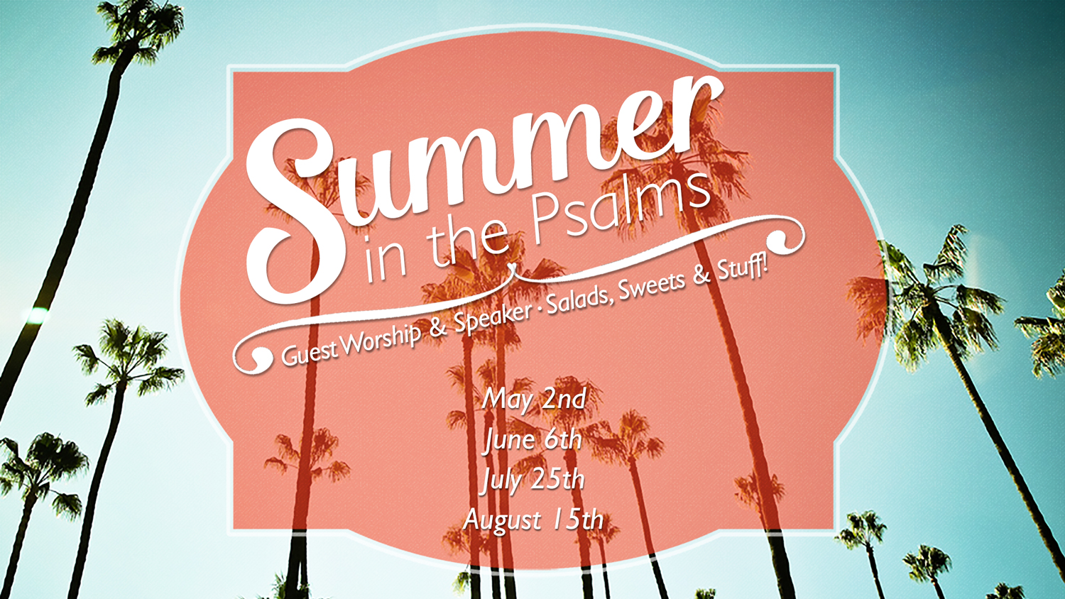 Summer in the Psalms | 2016