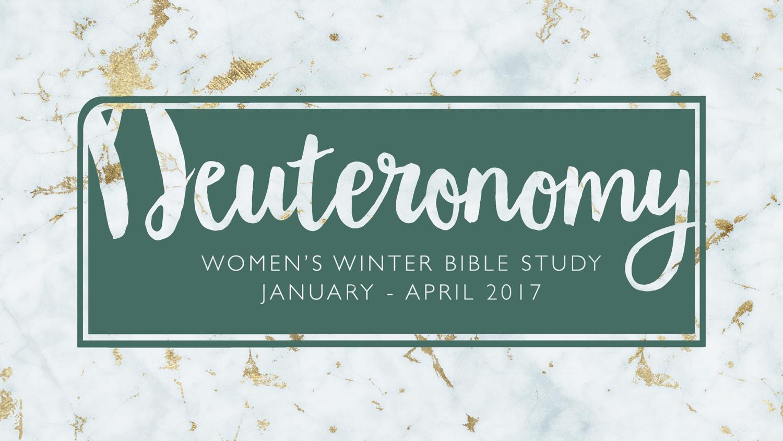 Deuteronomy Bible Study | Winter 2017