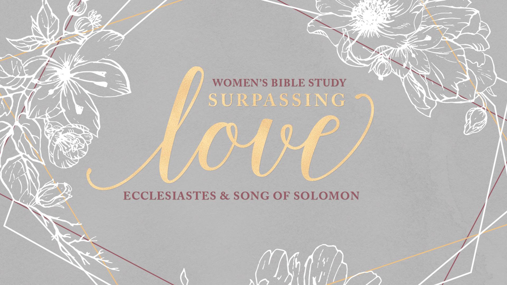 Surpassing Love Bible Study | Spring 2019
