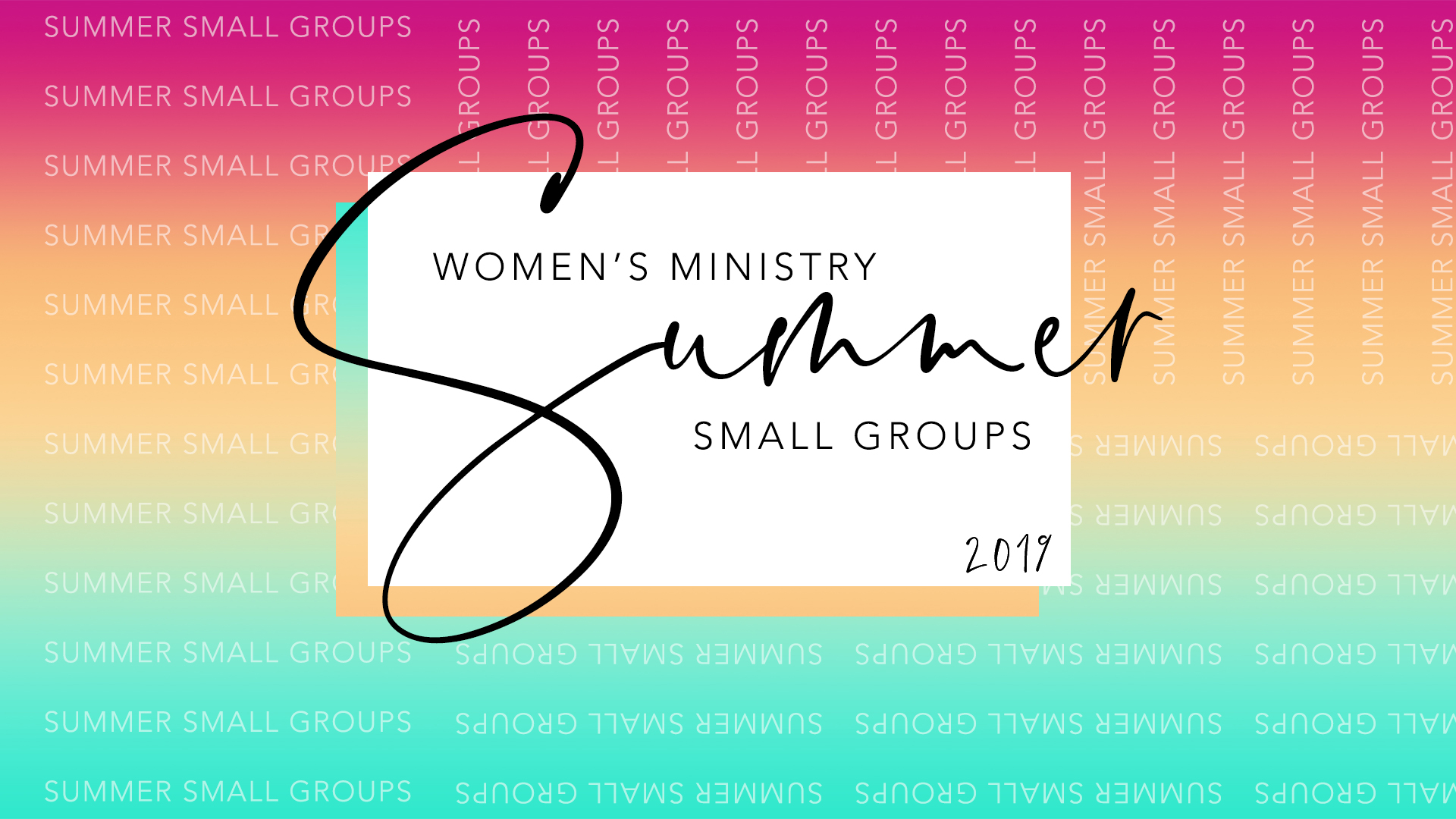 Summer Small Groups | 2019