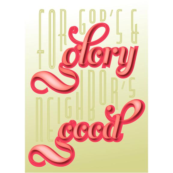 ForGod'sGloryandNeighbor'sGood.jpg