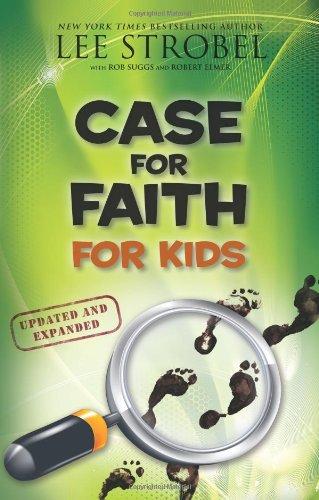- Case for Faith for KidsBy Lee Strobel