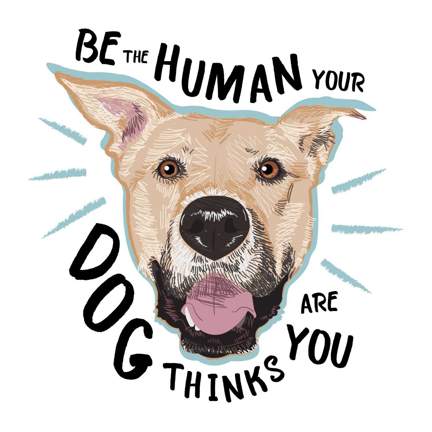 be-the-human-your-dog-thinks-you-are.jpg